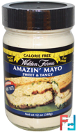 Amazin' Mayo, Sweet & Tangy, Walden Farms, 12 oz, 340 g