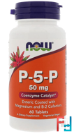 P-5-P, Now Foods, 50 mg, 60 Tablets