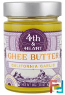 Ghee Butter, California Garlic, 4th & Heart, 9 oz (225 g)