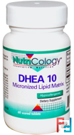 DHEA 10, Micronized Lipid Matrix, Nutricology, 60 Scored Tablets
