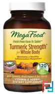 Turmeric Strength for Whole Body, MegaFood, 120 Tablets
