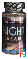 Night Dream, Epic Labs, 60 tablets
