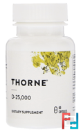 D-25,000, Thorne Research, 60 Vegetarian Capsules