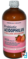 Probiotic Acidophilus, Natural Strawberry flavor, American Health, 16 fl oz (472 ml)