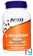 L-Ornithine, Now Foods, 500 mg, 120 Veg Capsules
