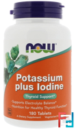 Potassium Plus Iodine, Now Foods, 180 Tablets