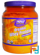 Organic Whey Protein, Now Foods, Sports, Natural Unflavored, 1 lb (454 g)
