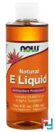 Natural E Liquid, Now Foods, 4 fl oz (120 ml)